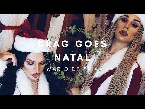 Drag Goes Natal - Mario de Saia