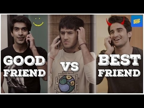 ScoopWhoop: Good Friends vs Best Friends