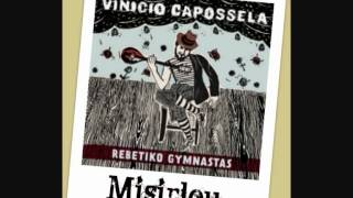 Vinicio Capossela - MISIRLOU - (Rebetiko Gymnastas)