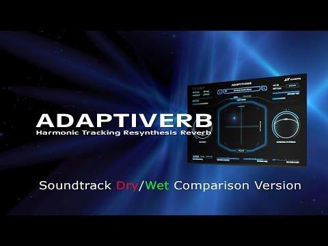Zynaptiq ADAPTIVERB Trailer Dry/Wet Comparison Version