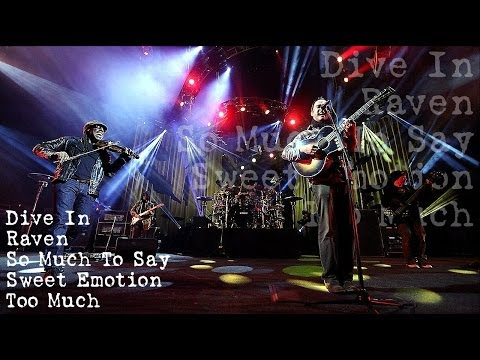 Dave Matthews Band - Dive In - Raven - So Much To Say - Sweet Emotion - Too Much (Audio)