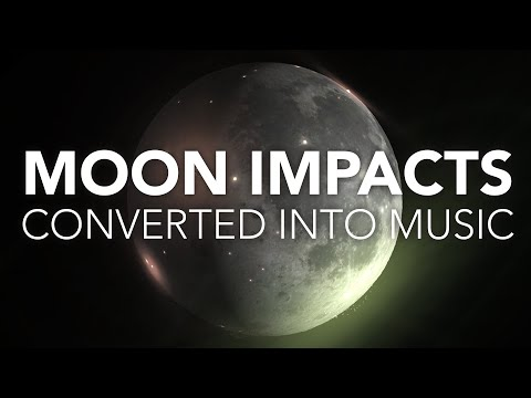 1 Billion Years of Moon Impacts Converted Into Music