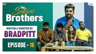 Written & Directed by Brad Pitt || Episode 18 || The Sotari Brothers || Wirally Originals