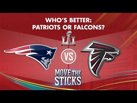 Patriots or Falcons: Who's Better? | Move the Sticks | Super Bowl LI Preview | NFL
