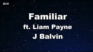 Familiar - Liam Payne, J. Balvin Karaoke 【No Guide Melody】 Instrumental