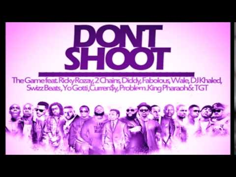 The Game - Don't Shoot (Slowed Down) ft. Diddy Rick Ross 2 Chainz, Fabolous, Yo Gotti, Wale