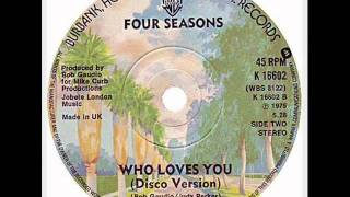 Who Loves You (Disco Version) - Frankie Valli & The Four Seasons