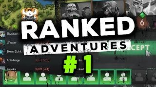 Dota 2 RANKED ADVENTURES #1 - ROAD TO 4K