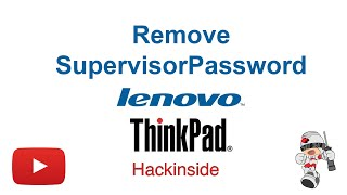 How to remove Supervisor / Power-on password from Lenovo x220 Reset bios