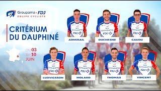 Critérium du Dauphiné 2018 : La bande-annonce de l'équipe Groupama-FDJ