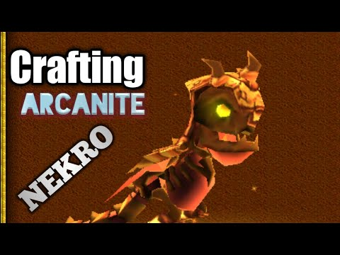 Arcanite Nekro Crafting !!!