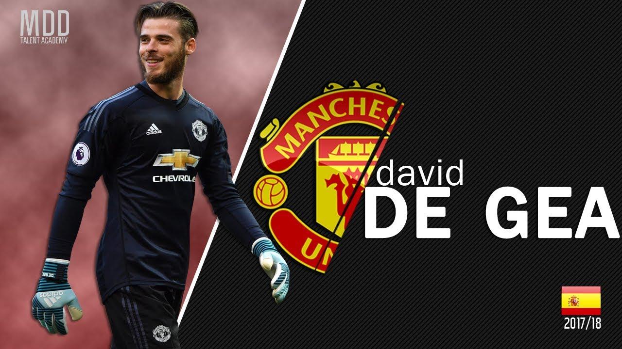 newest a89d2 68120 David de Gea | Manchester United | Best Saves | 2017/18 - HD