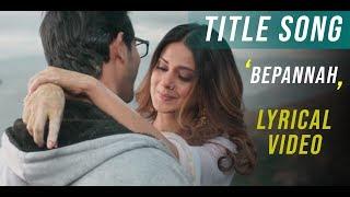 Bepannah (बेपनाह) - Title Song | Rahul Jain & Roshni Shah | Duet Version | Full HD Video😍
