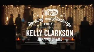 Kelly Clarkson Meaning Of Life Cracker Barrel Old Country Store.mp3
