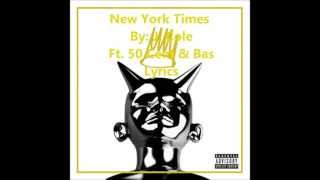 Watch J Cole New York Times Ft 50 Cent  Bas video