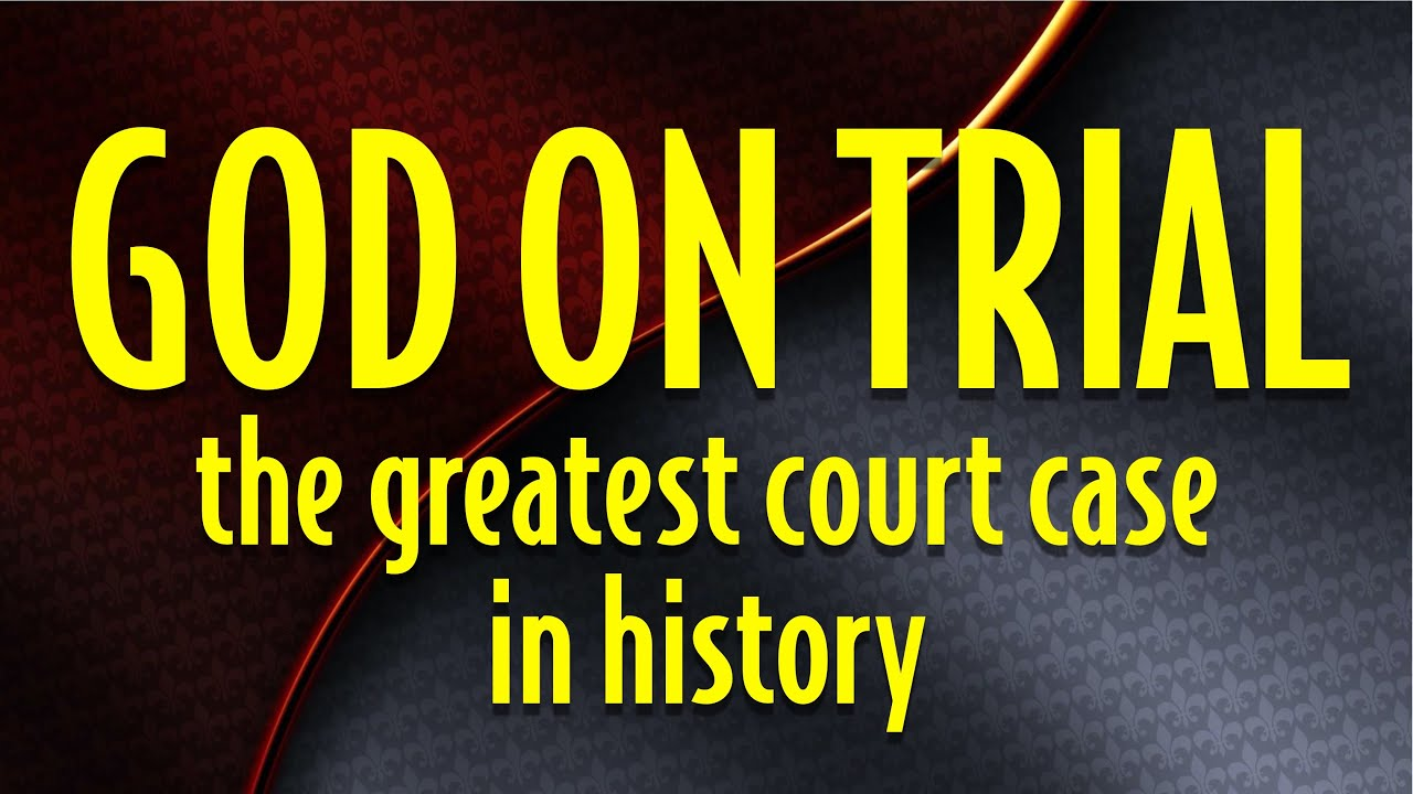 Download The Greatest Court Case in History: GOD on Trial