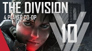The Division Gameplay #10 (PC)  - 4 Player Co-op