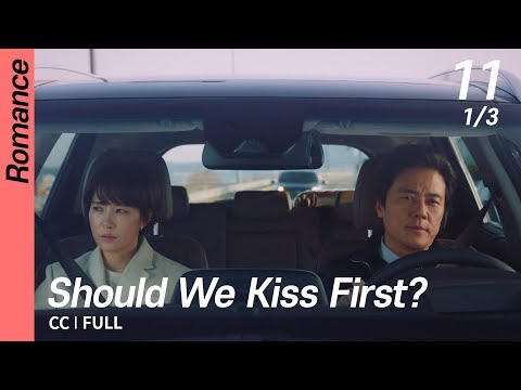 [CC/FULL] Should We Kiss First? EP11 (1/3) | 키스먼저할까요