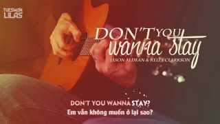 Download Vietsub + Kara    Don't You Wanna Stay    Jason Aldean & Kelly Clarkson MP3 song and Music Video