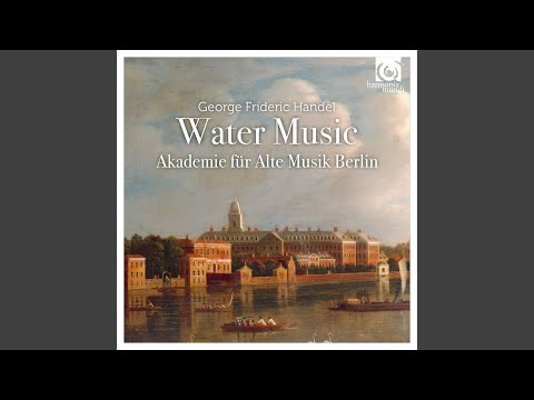 Water Music, Suite No. 2, HWV 349: XV. [Rigaudon 2] - XIV. [Rigaudon 1]