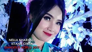 Nella Kharisma - Istana Cinta (Dangdut Koplo 2017) Mp3