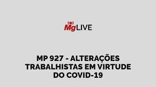 Webinar - MP 927 - Alterações trabalhistas em virtude do COVID-19