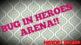 I FOUND BUG IN HEROES ARENA!! Must WATCH!Lets play: Heroes Arena#1!