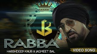 Rabba | New Hindi Song | Harshdeep Kaur & Jagmeet Bal | Music & Sound