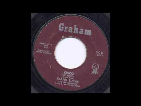 FRANK LUCAS - CHICO - GRAHAM