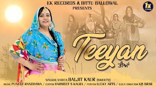 Teeyan Baljit Kaur Latest Punjabi Songs Ek Records