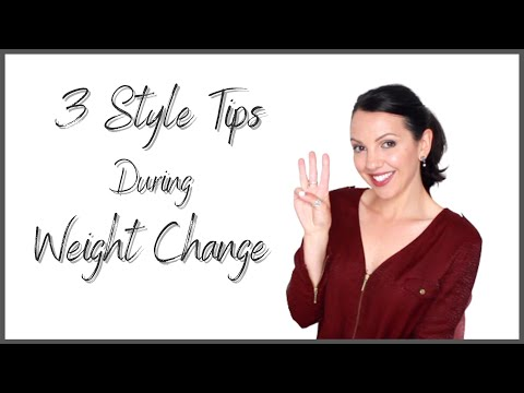 Your Style & Weight Change