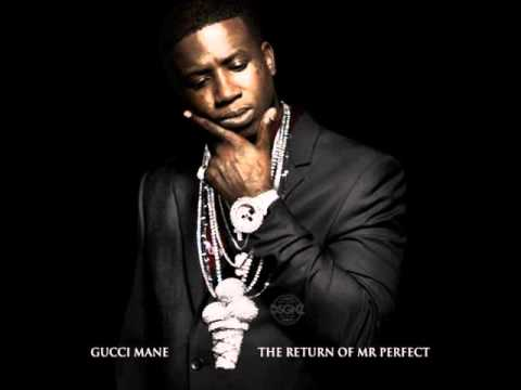 Gucci Mane  Mrs Perfect The Return of Mr Perfect
