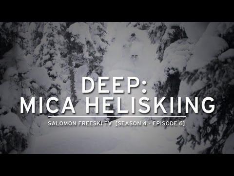 Salomon FreeskiTV S04 E06 Deep : Mica Heliskiing