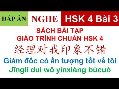 Luyện thi HSK 4 có đáp án | Bài tập Giáo trình chuẩn Standard course HSK 4 Bài 3 (NGHE)