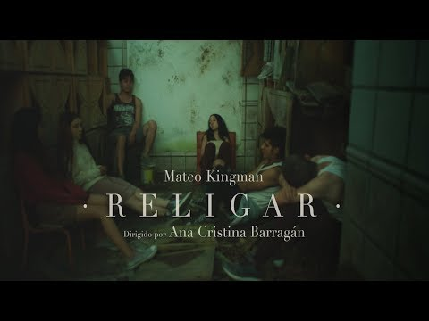Mateo Kingman - Religar - Official Music Video