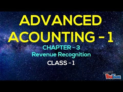 Advanced Accounting - 1( bangla ) . Chapter-3 ( revenue recognition ) , Class-1
