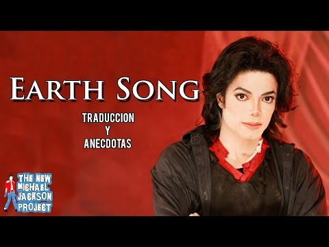 TNMJP: Earth Song: Traducción y Anecdotas