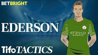 How Crucial is Ederson to Man City?   Champions League Tactics