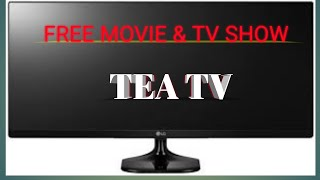 TEA TV FREE MOVIE & TV SHOW