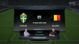 EM Frankrike 2016 - FIFA 16 Simulering -  Sverige vs Belgien - figgehn & DanVeteran