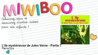Jules Verne - L'île mystérieuse de Jules Verne - Partie 7 - Miwiboo