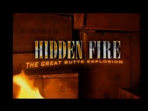 """""""Hidden Fire: The Great Butte Explosion"""" (2007)"""