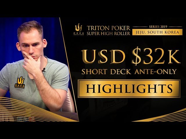 US$ 32k Short Deck Event Highlights - Triton Poker SHR Jeju 2019