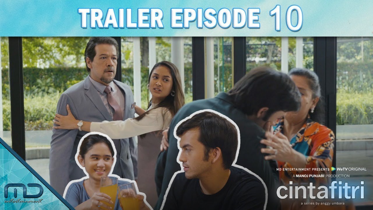 Download Cinta Fitri - Official Trailer Episode 10
