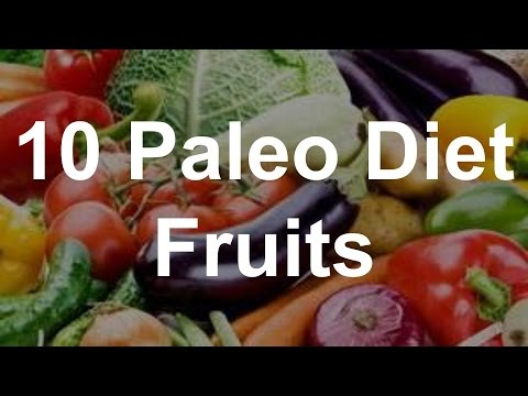 10 Paleo Diet Fruits – Paleo Diet Foods