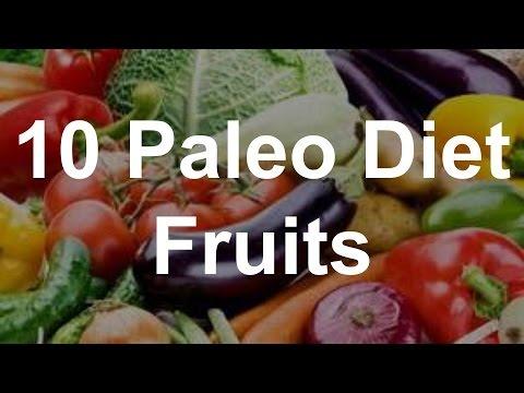 10 Paleo Diet Fruits – Paleo Diet Foods