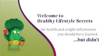 Healthy lifestyle secrets ...