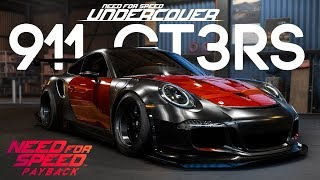 NEED FOR SPEED PAYBACK - NFS UNDERCOVER 911 GT3RS CUSTOMIZATION GAMEPLAY