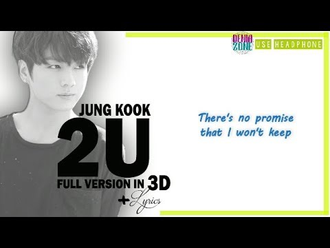 [3D+LYRICS] BTS JUNGKOOK - 2U (Headphone Needed)