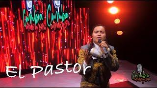 El Pastor - MaryCruz La Reyna de Zamora en Cumbia Corrido y Son.